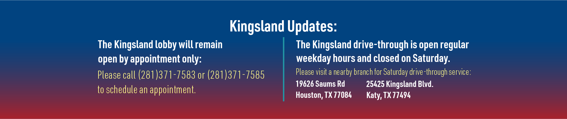 Informative banner about kingsland closure
