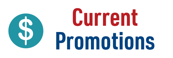 Graphic that says Current Promotions